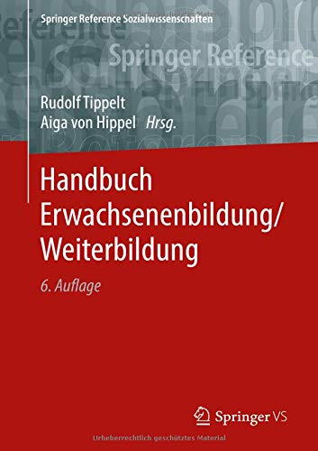 Handbuch Erwachsenenbildung/Weiterbildung (Springer Reference Sozialwissenschaften)
