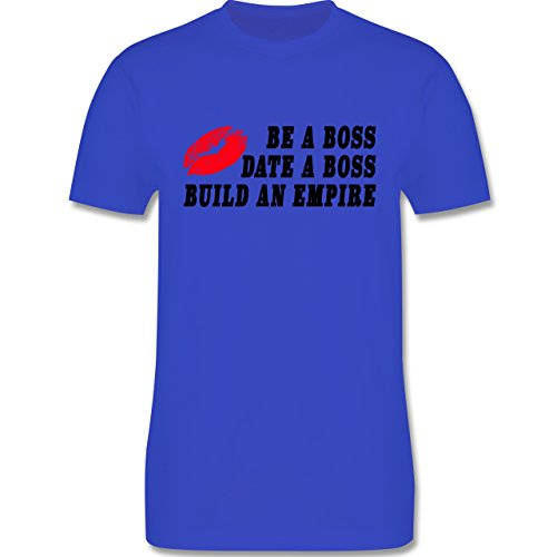 Statement Shirts - KISS - BE A BOSS - DATE A BOSS - BUILD AN EMPIRE - Herren Premium T-Shirt Royalblau
