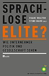 Sprachlose Elite?: Wie Unternehmer Politik und Gesellschaft sehen