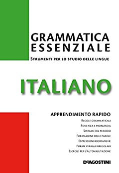 Italiano - Grammatica essenziale (Grammatiche essenziali)