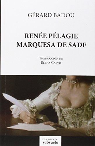 Renée Pélagie, Marquesa De Sade (Narrativa)