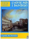 Image de Canaletto. Il ponte del paradiso