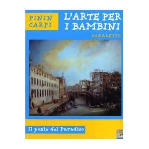 Canaletto. Il ponte del paradiso