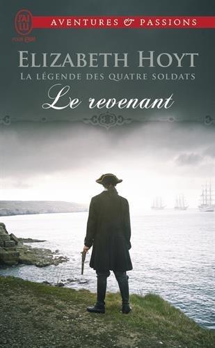 La légende des quatre soldats, Tome 4 : Le revenant par Elizabeth Hoyt