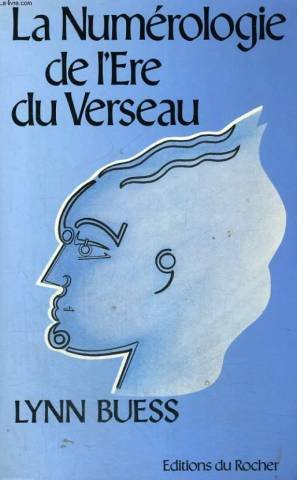 La numérologie de l'ère du Verseau par Lynn Buess