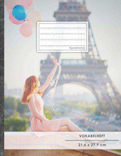 """VOKABELHEFT DIN A4 • 50+ Seiten, Softcover, Register, Zweispaltig, Erfolgs-Tacker, """"Französischer Eifelturm"""" • Original #GoodMemos Schulheft • Fremdsprachen leicht lernen, Lineatur 53"""