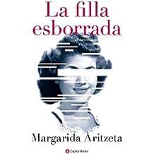 La filla esborrada (Catalan Edition)