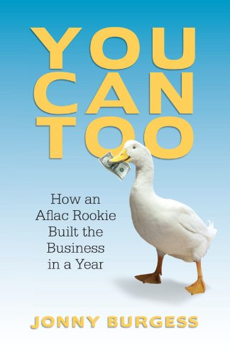 you-can-too-how-an-aflac-rookie-built-the-business-in-a-year