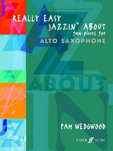Really Easy Jazzin' About: (Alto Saxophone/Piano) by Pam Wedgwood(2003-09-18) Alte Wedgwood