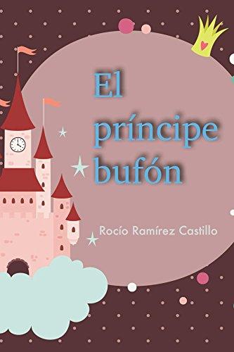 El principe bufon por Rocio Ramirez Castillo