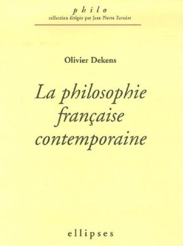 La philosophie française contemporaine (1960-2005)