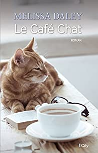 Le café chat par Melissa Daley