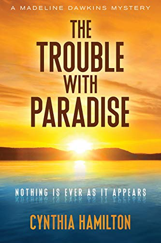 The Trouble with Paradise: Madeline Dawkins Mystery #4 (English Edition)
