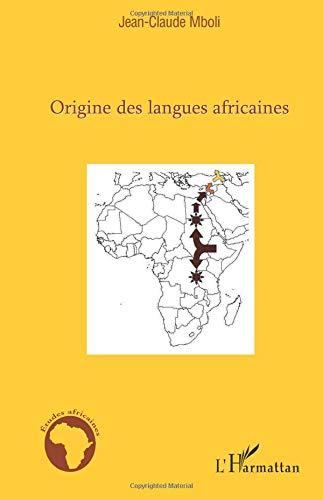 Origine des Langues Africaines par Jean-Claude Mboli