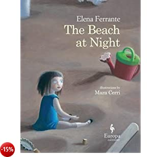 The beach at night. Ediz. illustrata