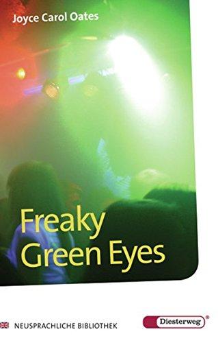 Preisvergleich Produktbild Diesterwegs Neusprachliche Bibliothek - Englische Abteilung / Übergangsstufe: Diesterwegs Neusprachliche Bibliothek - Englische Abteilung: Freaky Green Eyes: Textbook