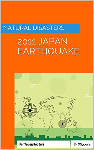 Natural Disasters: 2011 Japan Earthquake: For Young Readers (Ripple Books: Natural Disasters Book 1) Descargar PDF Ahora