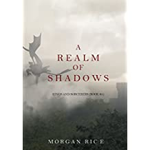 A Realm of Shadows (Kings and Sorcerers—Book #5)