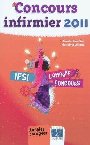 Concours infirmier 2011 : Annales corrigées