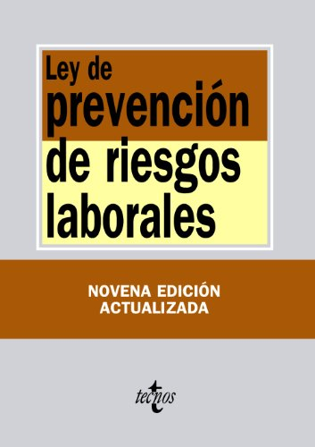 Ley de prevención de riesgos laborales / Law on Prevention of labor risks