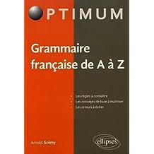 GRAMMAIRE FRANÇAISE DE A À Z