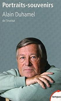 Portraits-souvenirs par [DUHAMEL, Alain]
