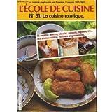 L'École de cuisine : 12 leçons filmées et 75 recettes pour les appliquer