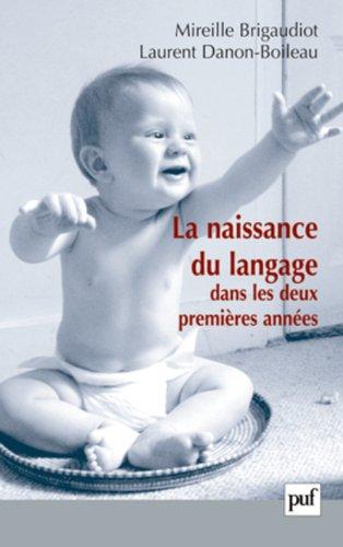 La naissance du langage dans les deux premières années par Mireille
