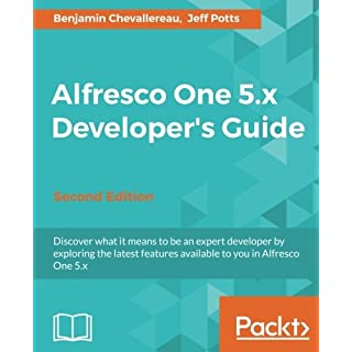Alfresco One 5.x Developer's Guide - Second Edition (English Edition)
