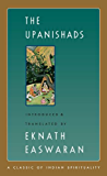 The Upanishads (Easwaran's Classics of Indian Spirituality Book 2)