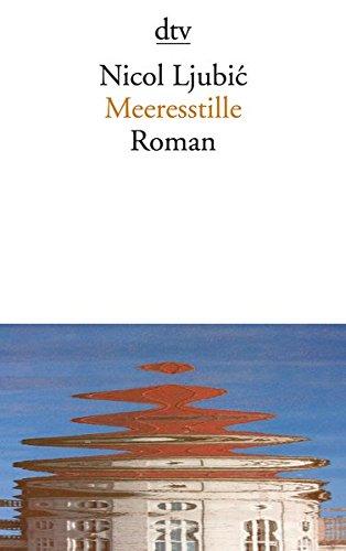 Meeresstille: Roman