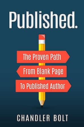 Published : The Proven Path From Blank Page to Published Author