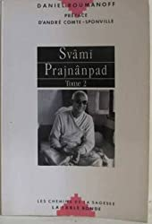 Svâmi Prajnânpad, tome 2 : Un maître contemporain