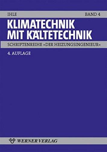 Klimatechnik mit Kältetechnik (Schriftenreihe