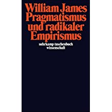 Pragmatismus und radikaler Empirismus (suhrkamp taschenbuch wissenschaft)