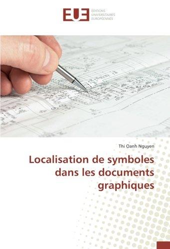 Localisation de symboles dans les documents graphiques par Thi Oanh Nguyen