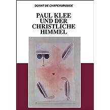 Paul Klee und der christliche Himmel