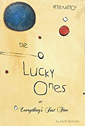 The Lucky Ones: or, Everything's Just Fine (Attenuation)