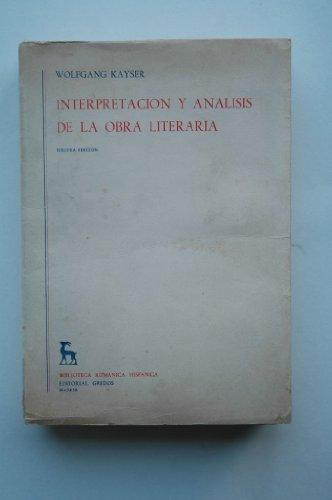 Kayser, Wolfgang - Interpreación Y Análisis De La Obra Literaria / Wolfgang Kayser ; [Versión Española De María D. Mouton Y V. García Yebra]