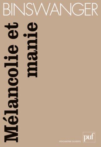 Mélancolie et manie : Etudes phénoménologiques