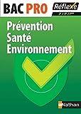 Prévention santé environnement BAC PRO