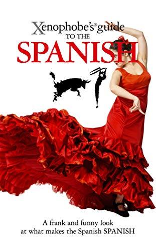 The Xenophobe's Guide to the Spanish (Xenophobe's Guides) por Nicholas Lawson