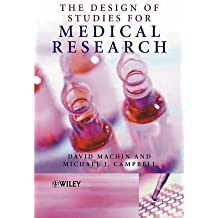 Design of Studies for Medical Research by David Machin (2005-02-11)