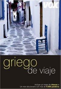Griego de viaje (Vox - Guías De Conversación. Vox De Viaje) por Aa.Vv.