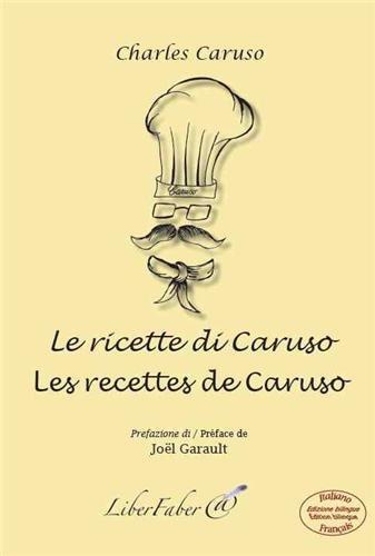 Les recettes de Caruso/Le ricette di Caruso par Charles Caruso