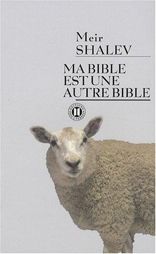 Ma Bible est une autre Bible par Meir Shalev