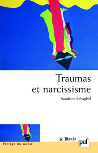 Traumas et narcissisme par Sandrine Behaghel