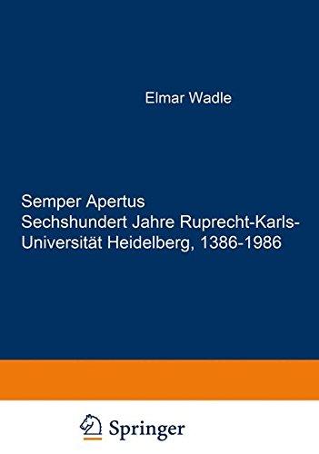 Semper Apertus. Sechshundert Jahre Ruprecht-Karls- Universität Heidelberg, 1386-1986: Band 1: Mittelalter und frühe Neuzeit: 1386-1803. Band 2: Das ... Heidelberg(Textband). Bd. 6: Die Gebäude de