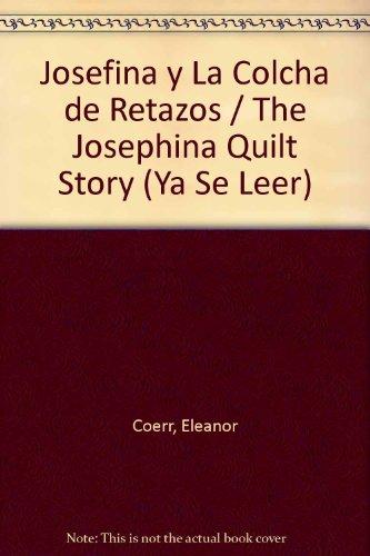 Josefina y La Colcha de Retazos (Ya Se Leer) por Eleanor Coerr