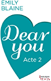 Dear You - Acte 2 (HQN)